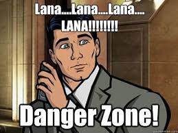 Danger Zone Meme - you better call kenny loggins because you re in the dangerzone
