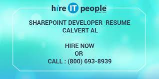 Sharepoint Developer Resume Sample by Sharepoint Developer Resume Calvert Al Hire It People We Get
