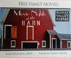 Barn Movie Movie Nights At The Barn Walpole Valley Farms A Family Farm