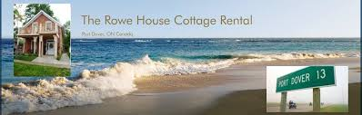 Cottages Port Dover by The Rowe House Cottage Rental Home