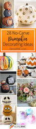 28 best no carve pumpkin decorating ideas and designs for 2017