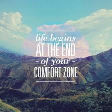 Life begins at the end of your fort zone Quote Amo