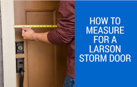 how to measure for a larson storm door youtube