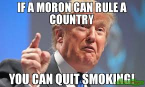 Quit Smoking Meme - to date which us presidential candidate will you be voting for why