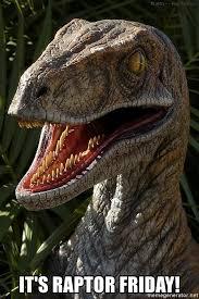 Velociraptor Meme - it s raptor friday hungry velociraptor meme generator