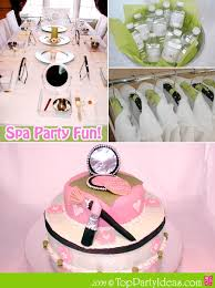 spa party ideas or makeover party top party ideas