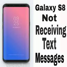 android not receiving texts galaxy s8 users complaining of the phone not receiving text
