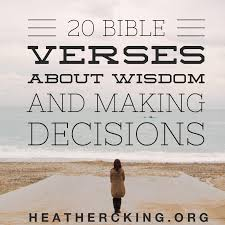 scriptures about thanksgiving 20 bible verses on wisdom and making tough decisions u2013 heather c