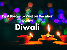 10 best places to visit on vacation during diwali