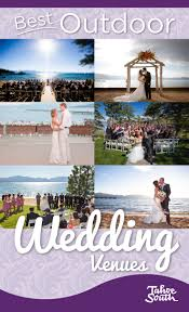 lake tahoe wedding venues best outdoor wedding venues in south lake tahoe tahoe wedding