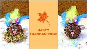 thanksgiving diy crafts diy thanksgiving crafts pine cone turkey youtube