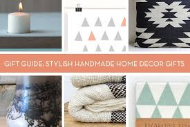 Handmade Home Decor Gift Guide Super Stylish Handmade Home Decor Gift Ideas Curbly