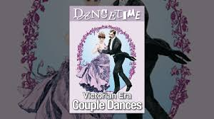 Victorian Time by How To Dance Through Time Volume 5 Victorian Era Couple Dances