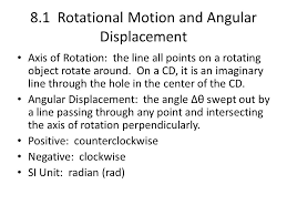 rotational kinematics chapter rotational motion and angular