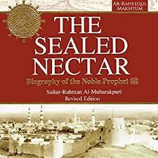 best biography prophet muhammad english amazon com the sealed nectar biography of prophet muhammad