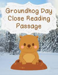 groundhogs close reading passage questions