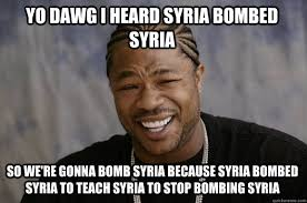 Syria Meme - firearms community split on syria bombing the feed r