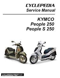 kymco people 250 and s 250 scooter service manual printed by