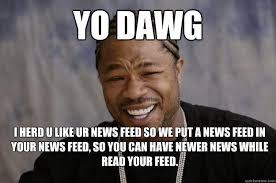 Xibit Meme - xzibit meme 2 memes quickmeme