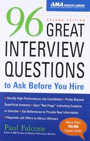 Amazon Is Hiring 5 000 96 Great Interview Questions To Ask Before You Hire Paul Falcone
