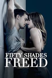 movie fifty shades of grey come out fifty shades freed buy rent or watch on fandangonow