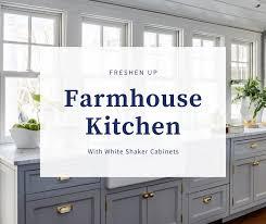 farmhouse kitchens with white cabinets freshen up a farmhouse kitchen with shaker cabinets best