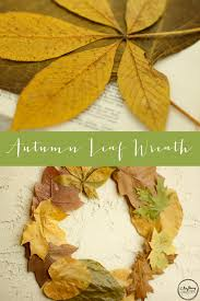 thanksgiving project for kids make it together pressed leaf wreath crafting connections