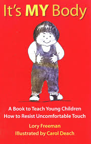 it u0027s my body a book to teach young children how to resist