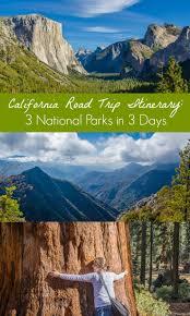 best 25 california national parks ideas on pinterest yosemite