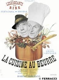la cuisine au beurre la cuisine au beurre comment bourvil et fernandel se sont fait