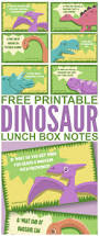 free printable dinosaur lunch box notes frugal mom eh