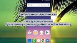 contact sync android android contacts sync issues can t sync contacts sync is