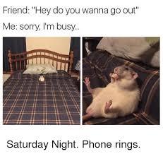Saturday Night Meme - 25 best memes about saturday night saturday night memes