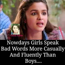 Bad Words Girlz Facts Nowdays Girls Speak Bad Words More Casually