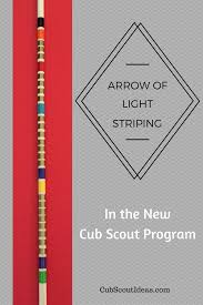 webelos arrow of light requirements 2017 arrow of light arrow striping cub scout ideas
