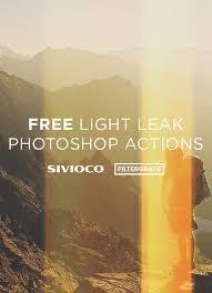 Free Light Leak Photoshop Actions From Sivioco Filtergrade