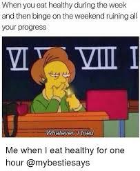 Eating Healthy Meme - 25 best memes about eat healthy eat healthy memes