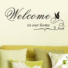 welcome to our home welcome to our home welcome quote uk wall