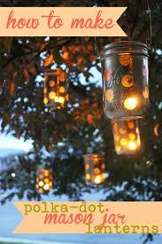 Mason Jar Lights Outdoor by Mason Jar Craft Polka Dot Lanterns Perfect For Summer