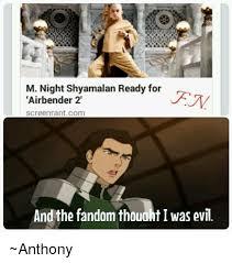 M Night Shyamalan Meme - 25 best memes about sokka from avatar sokka from avatar memes