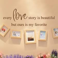 every love story is beautiful but ours is my favorite vinyl wall every love story is beautiful but ours is my favorite vinyl wall decals wall art stickers listing 13