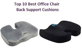 Best Office Chairs For Back Support Top 10 Best Office Chair Back Support Cushions Of 2017