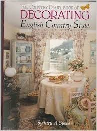 english country style the country diary book of decorating english country style sydney