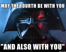 May The 4th Meme - may the fourth be with you may the 4th be with you star wars day
