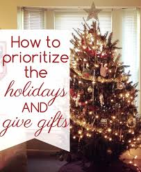 how to prioritize the spirit of christmas prioritize holidays