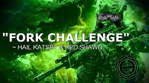 Challenge Montage Hail Katsby Shawn Fork Challenge Montage Redshaawn