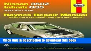 download nissan 350z infiniti g35 2003 2008 haynes repair