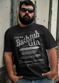 bathtub gin drowning sorrows since 1776 t shirt