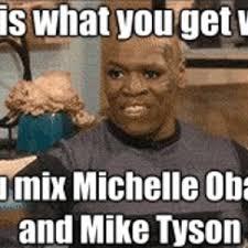 Michelle Meme - michelle obama mike tyson by captainmilkmann meme center