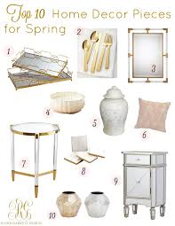 top 10 home decor and fashion pieces for spring randi garrett design let s start with my top 10 home decor pieces gold lucite and acrylic are all the buzz this season these are all piece or similar pieces to items i have